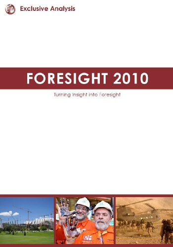 Foresight 2010: Turning Insight Into Foresight: Exclusive Analysis Staff