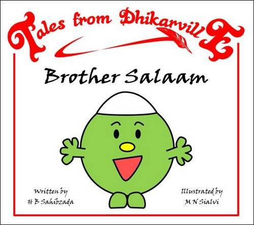 9780956139733: Brother Salaam: Meet the Brothers of Dhikarville (Tales from Dhikarville)
