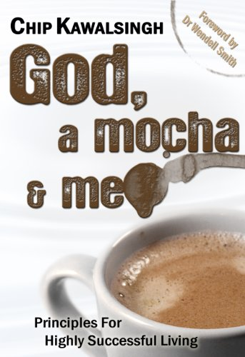 9780956141507: God, a Mocha and Me: Principles for Highly Successful Living