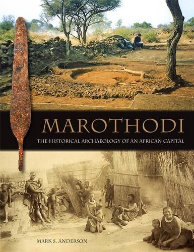 9780956142726: Marothodi: The Historical Archaeology of an African Capital