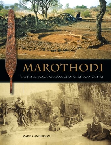 9780956142764: Marothodi: The Historical Archaeology of an African Capital