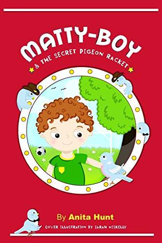 Matty-boy and the Secret Pigeon Racket (Paperback)