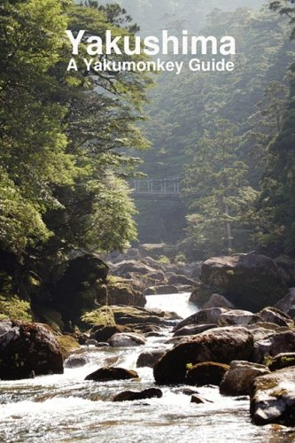Yakushima: A Yakumonkey Guide: Witham, Clive