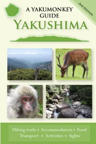 9780956150714: Yakushima: a yakumonkey guide