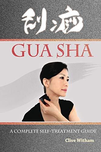 9780956150738: Gua Sha: A Complete Self-treatment Guide