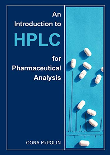9780956152800: An Introduction to HPLC for Pharmaceutical Analysis