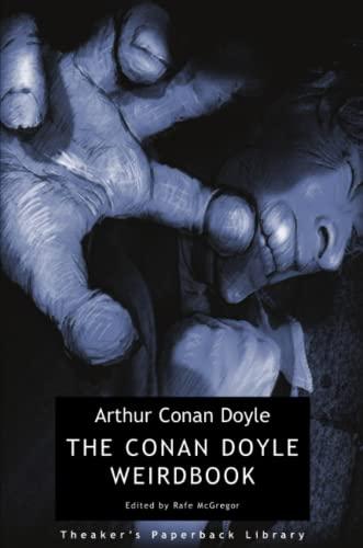 9780956153326: The Conan Doyle Weirdbook