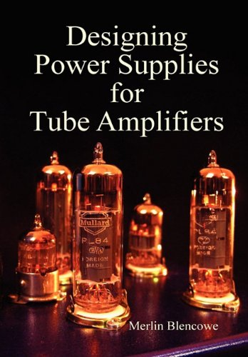 9780956154514: Designing Power Supplies for Valve Amplifiers