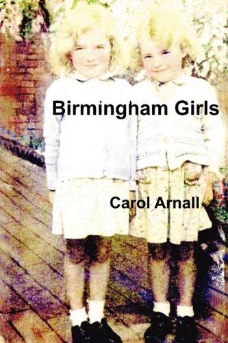 Birmingham Girls: Arnall, Carol