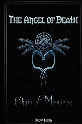 9780956157607: The Angel of Death: Chain of Memories