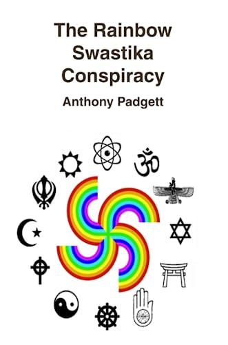 9780956158703: The Rainbow Swastika Conspiracy