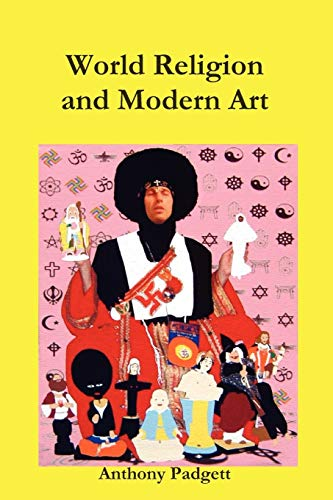 9780956158796: World Religion and Modern Art