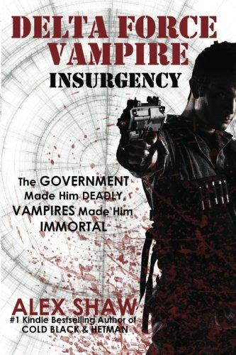 9780956159267: Delta Force Vampire: Insurgency
