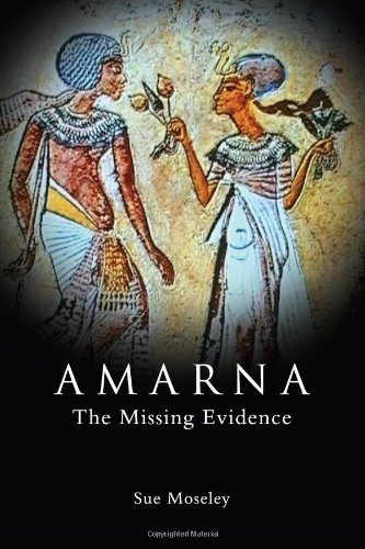 9780956169303: Amarna... the Missing Evidence