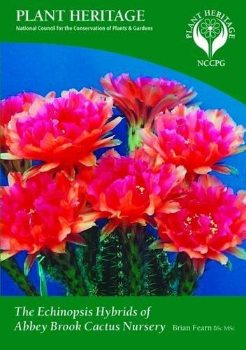 9780956169808: The Echinopsis Hybrids of Abbey Brook Cactus Nursery