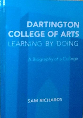 9780956170545: Dartington College of Arts: Learning by Doing
