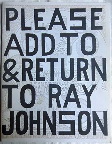 9780956173904: Ray Johnson. Please Add to and Return