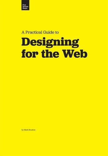 9780956174017: A Practical Guide to Designing for the Web