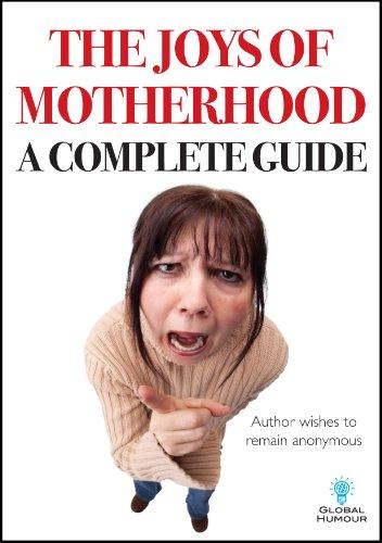 9780956176349: Joys of Motherhood, The (Global Humour Joke Notebooks)
