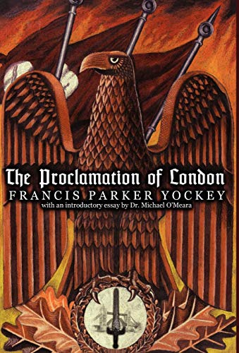 9780956183590: The Proclamation of London: Of the European Liberation Front