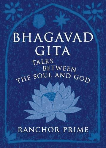 Bhagavad Gita: Prime, Ranchor
