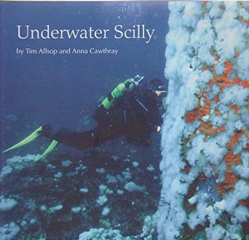9780956187406: Underwater Scilly