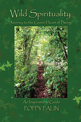 9780956188670: Wild Spirituality: Journey to the Green Heart of Being