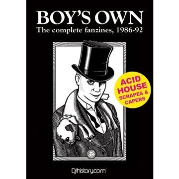 9780956189622: Boy's Own, the Complete Fanzines 1986-92: Acid House Scrapes and Capers