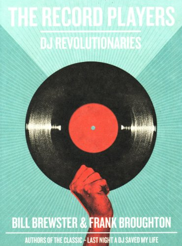 9780956189639: The Record Players: DJ Revolutionaries