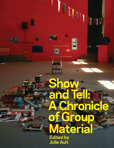 9780956192813: Show and Tell: A Chronicle of Group Material