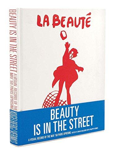 Beauty Is in the Street: Kugelberg, Johan (edt);