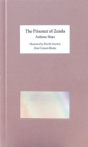9780956192851: The Prisoner of Zenda (Four Corner Familiars)