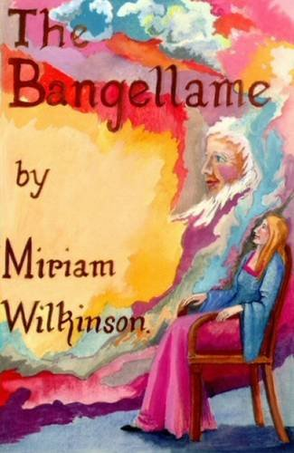 9780956193612: The Bangellame