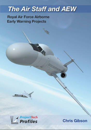 9780956195135: The Air Staff and AEW: Royal Air Force Airborne Early Warning Projects