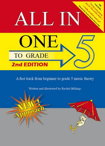 9780956199485: All-In-One to Grade 5: A Fast-Track from Beginner to Grade 5 Music Theory