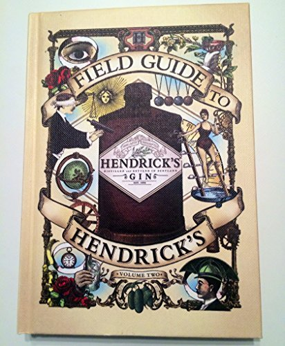 9780956206817: Field Guide to Hendrick's Gin - Volume 2
