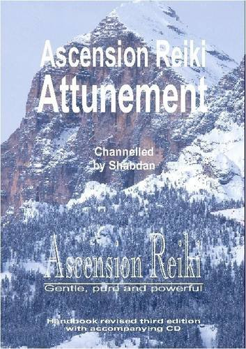 9780956206916: Ascension Reiki Attunement Handbook: Ascension Reiki- Gentle, Pure and Powerful