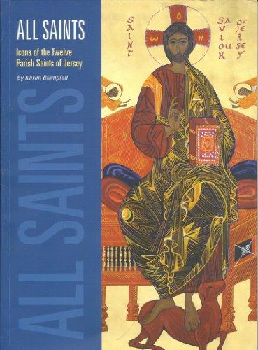 9780956207944: All Saints - Icons of the Twelve Parish Saints of Jersey