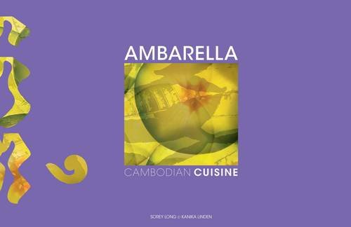 9780956208712: Ambarella: Cambodian Cuisine