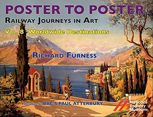 9780956209276: Railway Journeys in Art: Vol. 8: Foreign Destinations & General Advertising