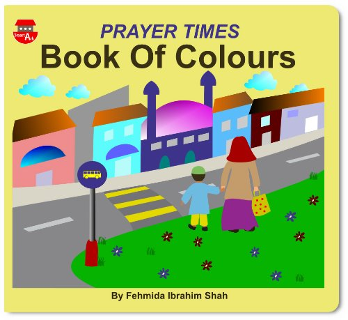 9780956209900: Prayer Times Book of Colours
