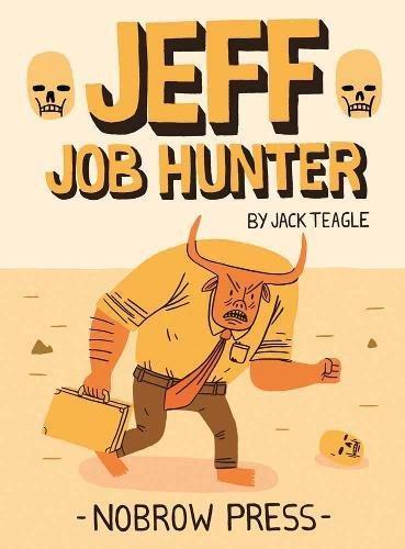 9780956213594: Jeff : Job Hunter (Nobrow 17x23)