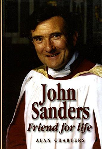 John Sanders Friend for Life: Charters, Alan