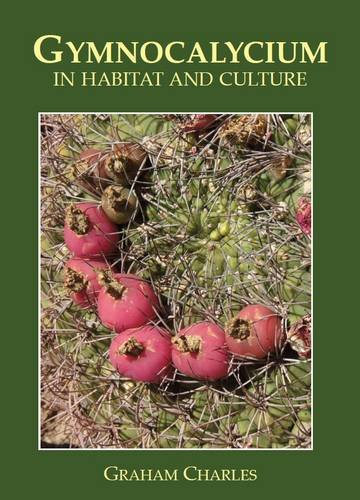 9780956220608: Gymnocalycium in Habitat and Culture