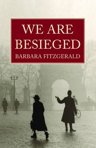 We are Besieged: Fitzgerald, Barbara
