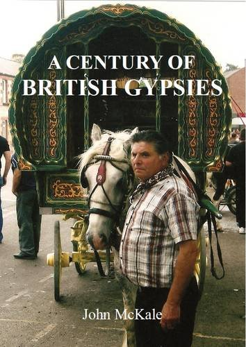 9780956226631: A Century of British Gypsies