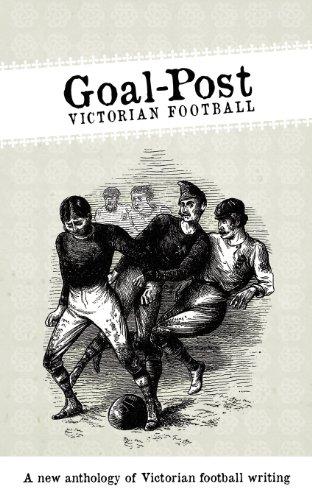 9780956227034: Goal-Post: Victorian Football