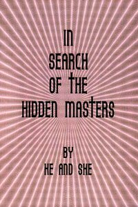 9780956230942: In Search of the Hidden Masters