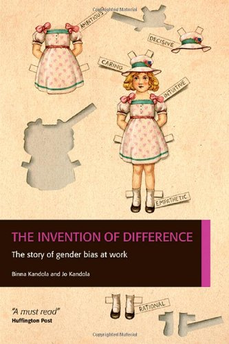 9780956231819: The Invention of Difference: The Story of Gender Bias at Work