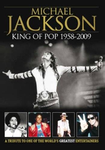 9780956237378: Michael Jackson: King Of Pop 1958 - 2009